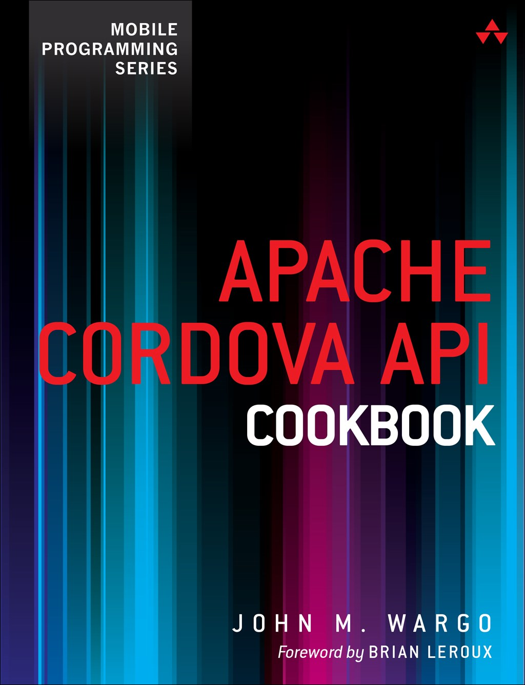 Apache Cordova API Cookbook