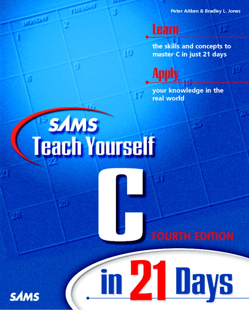 Sams Teach Yourself C in 21 Days, Fourth Edition, 4th Edition
