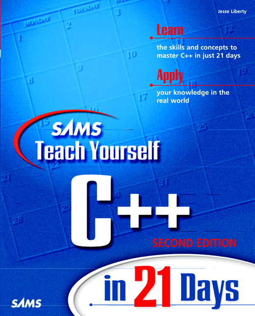 Sams Teach Yourself C++ in 21 Days, Second Edition, 2nd Edition