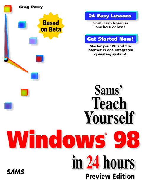 Sams Teach Yourself Windows 98 in 24 Hours, Preview Edition