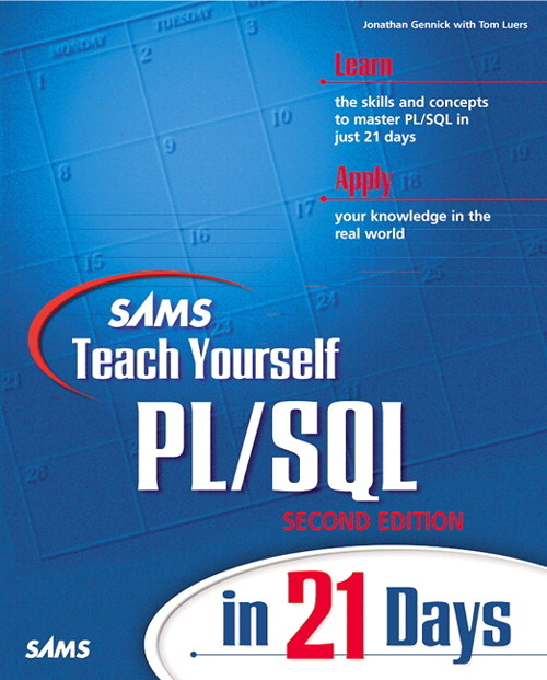 Sams Teach Yourself PL/SQL in 21 Days, 2nd Edition