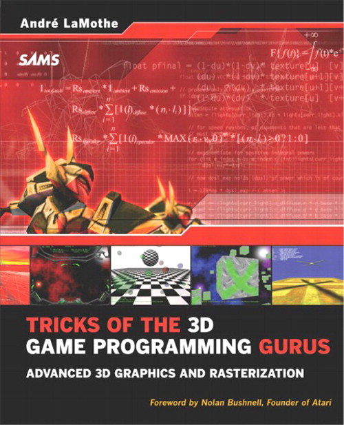 Tricks of the 3D Game Programming Gurus-Advanced 3D Graphics and Rasterization