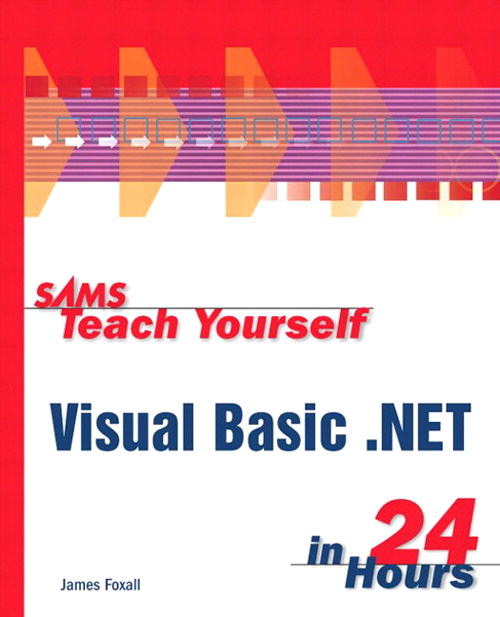 Sams Teach Yourself Visual Basic.NET in 24 Hours