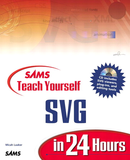 Sams Teach Yourself SVG in 24 Hours