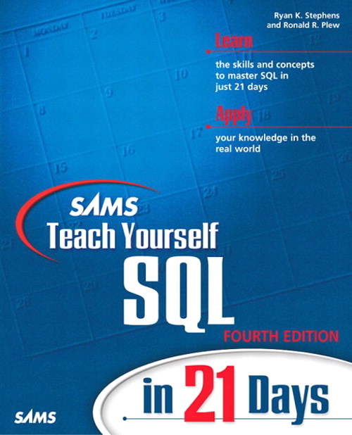 Sams Teach Yourself SQL in 21 Days, 4th Edition