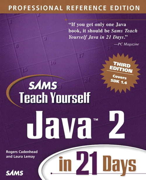 Sams Teach Yourself Java 2 in 21 Days, Professional Reference Edition, 3rd Edition
