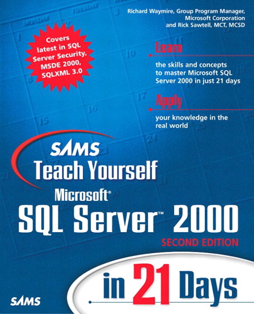 Sams Teach Yourself Microsoft SQL Server 2000 in 21 Days, 2nd Edition