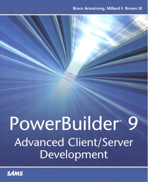 PowerBuilder 9: Advanced Client/Server Development