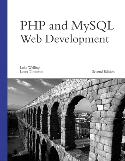 PHP and MySQL Web Development, 2nd Edition