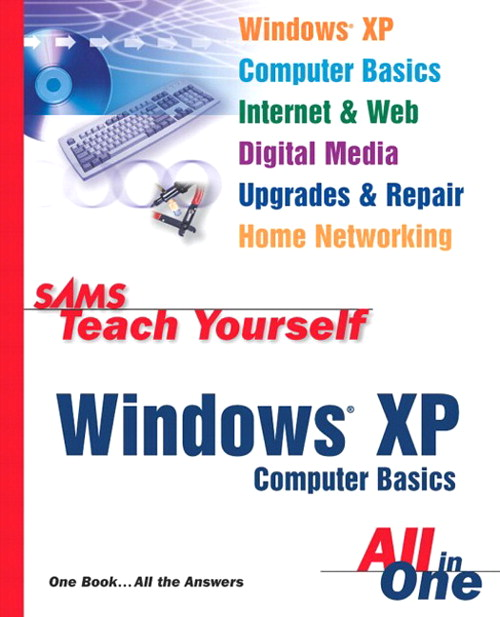 Sams Teach Yourself Windows XP Computer Basics All in One