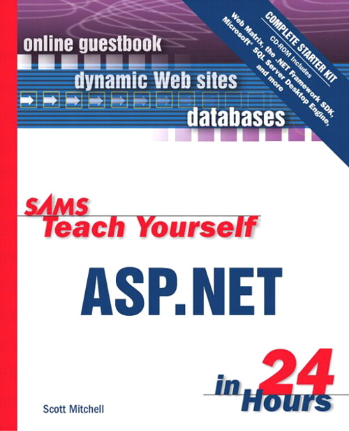 Sams Teach Yourself ASP.NET in 24 Hours Complete Starter Kit