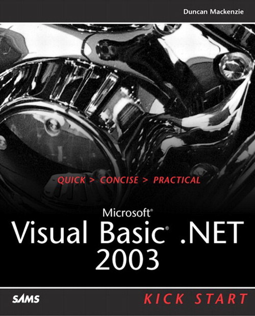 Microsoft Visual Basic .NET 2003 Kick Start