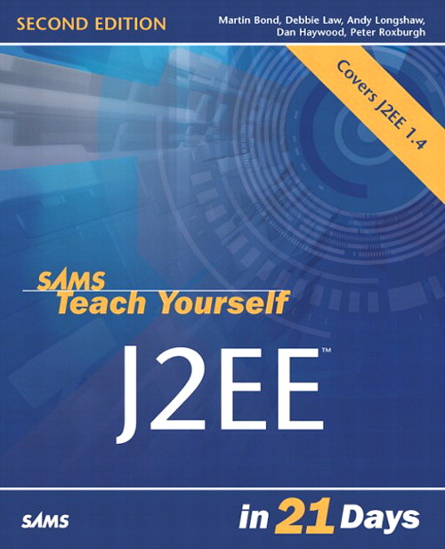 Sams Teach Yourself J2EE in 21 Days, 2nd Edition
