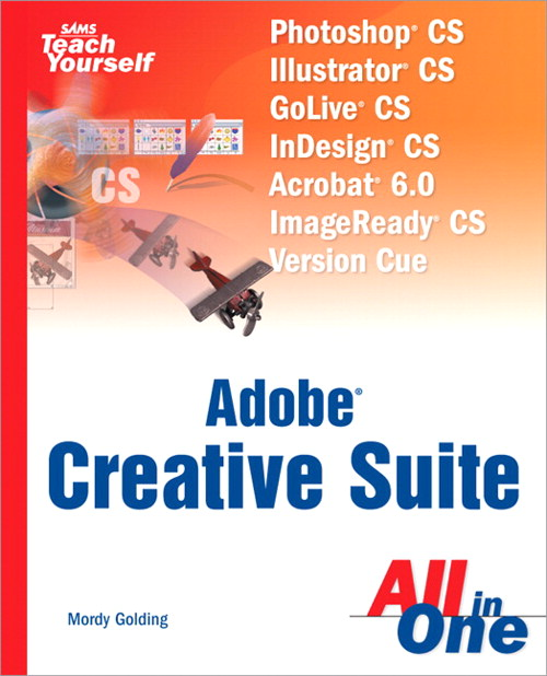 Sams Teach Yourself Adobe Creative Suite All in One