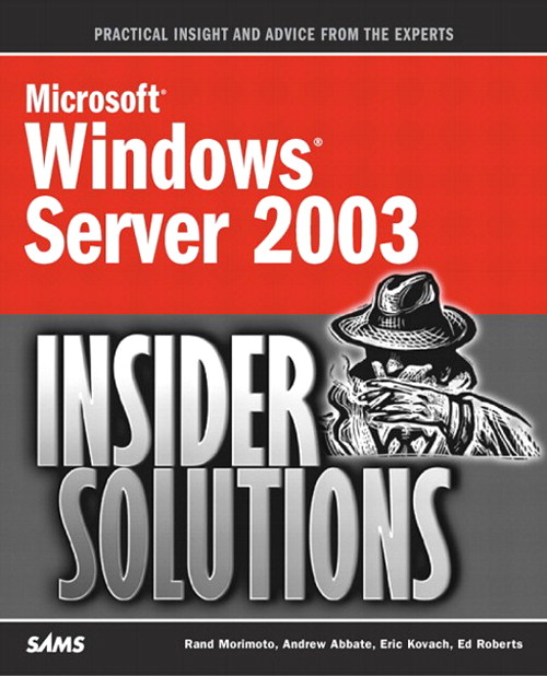 Microsoft Windows Server 2003 Insider Solutions