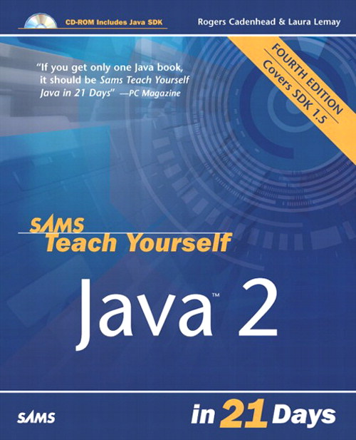 Sams Teach Yourself Java 2 in 21 Days, 4th Edition