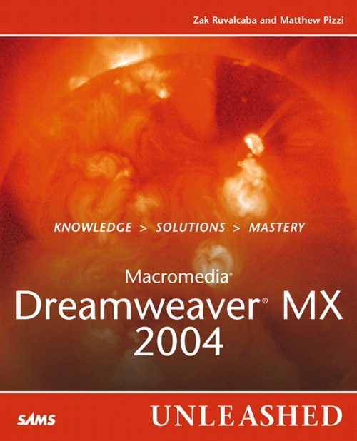 Macromedia Dreamweaver MX 2004 Unleashed