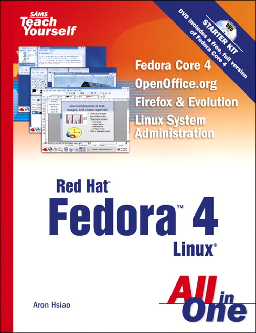 Sams Teach Yourself Red Hat Fedora 4 Linux All in One