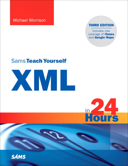 Sams Teach Yourself XML in 24 Hours, Complete Starter Kit, 3rd Edition