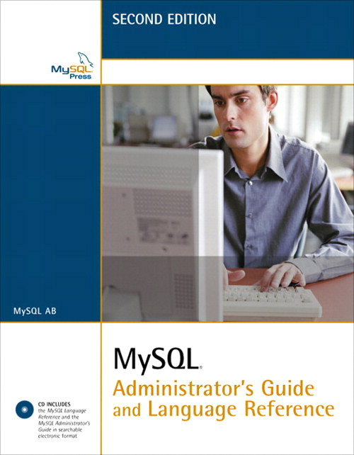 MySQL Administrator's Guide and Language Reference, 2nd Edition