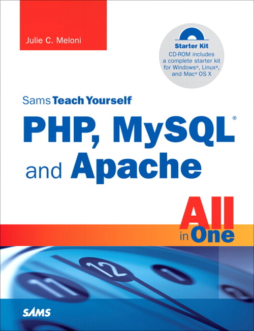 Sams Teach Yourself PHP, MySQL and Apache All in One, 3rd Edition