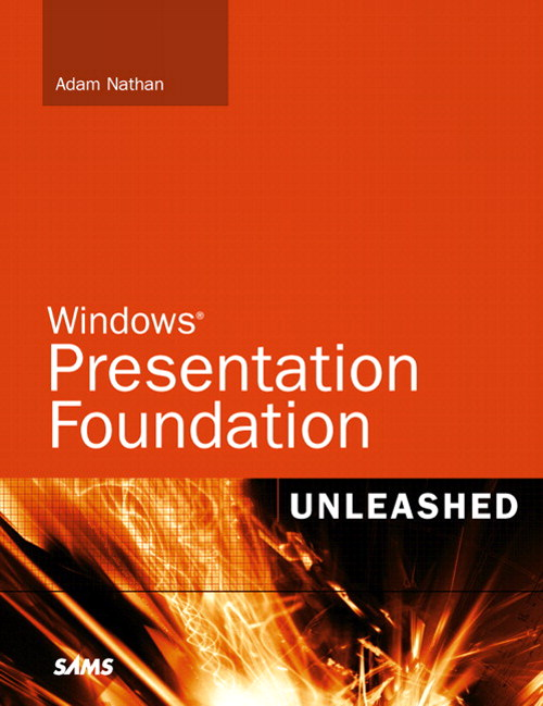 Windows Presentation Foundation Unleashed (WPF) | InformIT