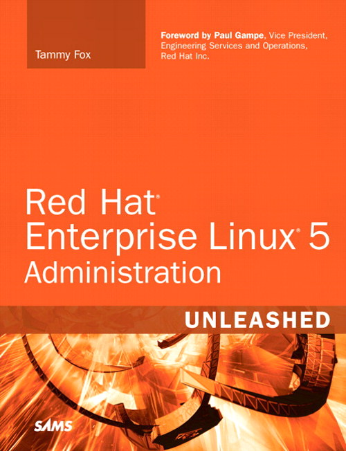 Red Hat Enterprise Linux 5 Administration Unleashed