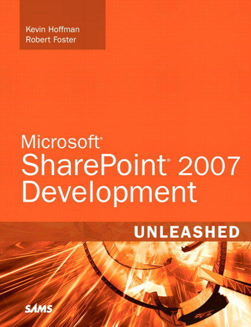 Microsoft SharePoint 2007 Development Unleashed