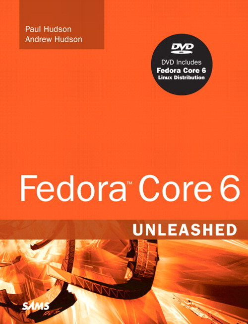Red Hat Fedora Core 6 Unleashed