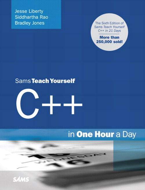 Sams Teach Yourself C++ in One Hour a Day, 6th Edition