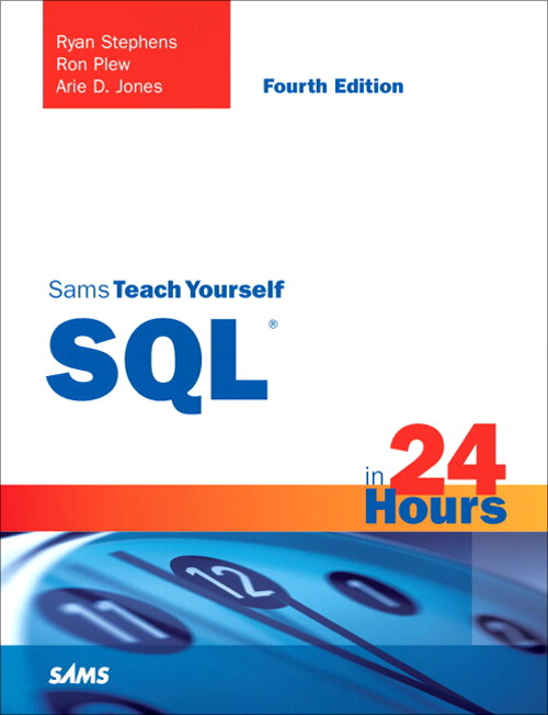 Sams Teach Yourself SQL in 24 Hours, 4th Edition