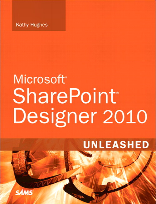 SharePoint Designer 2010 Unleashed