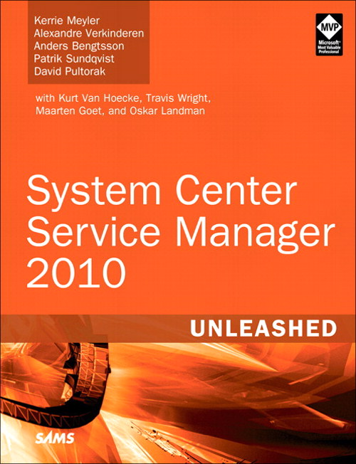 System Center Service Manager 2010 Unleashed
