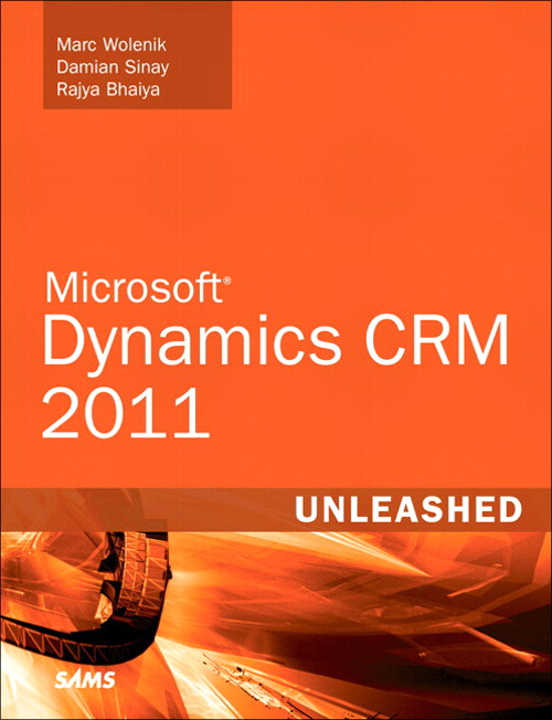Microsoft Dynamics CRM 2011 Unleashed