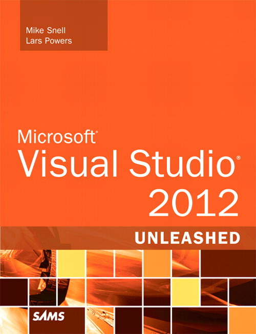 Microsoft Visual Studio 2012 Unleashed, 2nd Edition