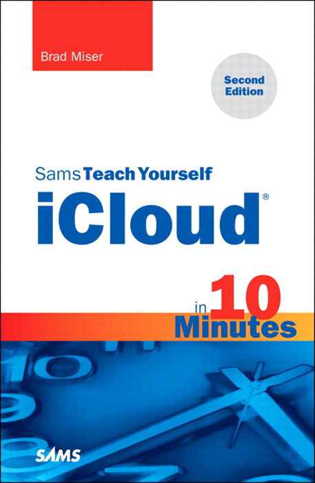 Sams Teach Yourself iCloud in 10 Minutes, 2nd Edition