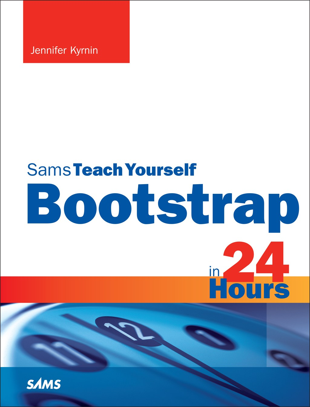 Bootstrap in 24 Hours, Sams Teach Yourself