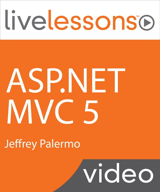 ASP.NET MVC 5 LiveLessons (Video Training), Downloadable Video