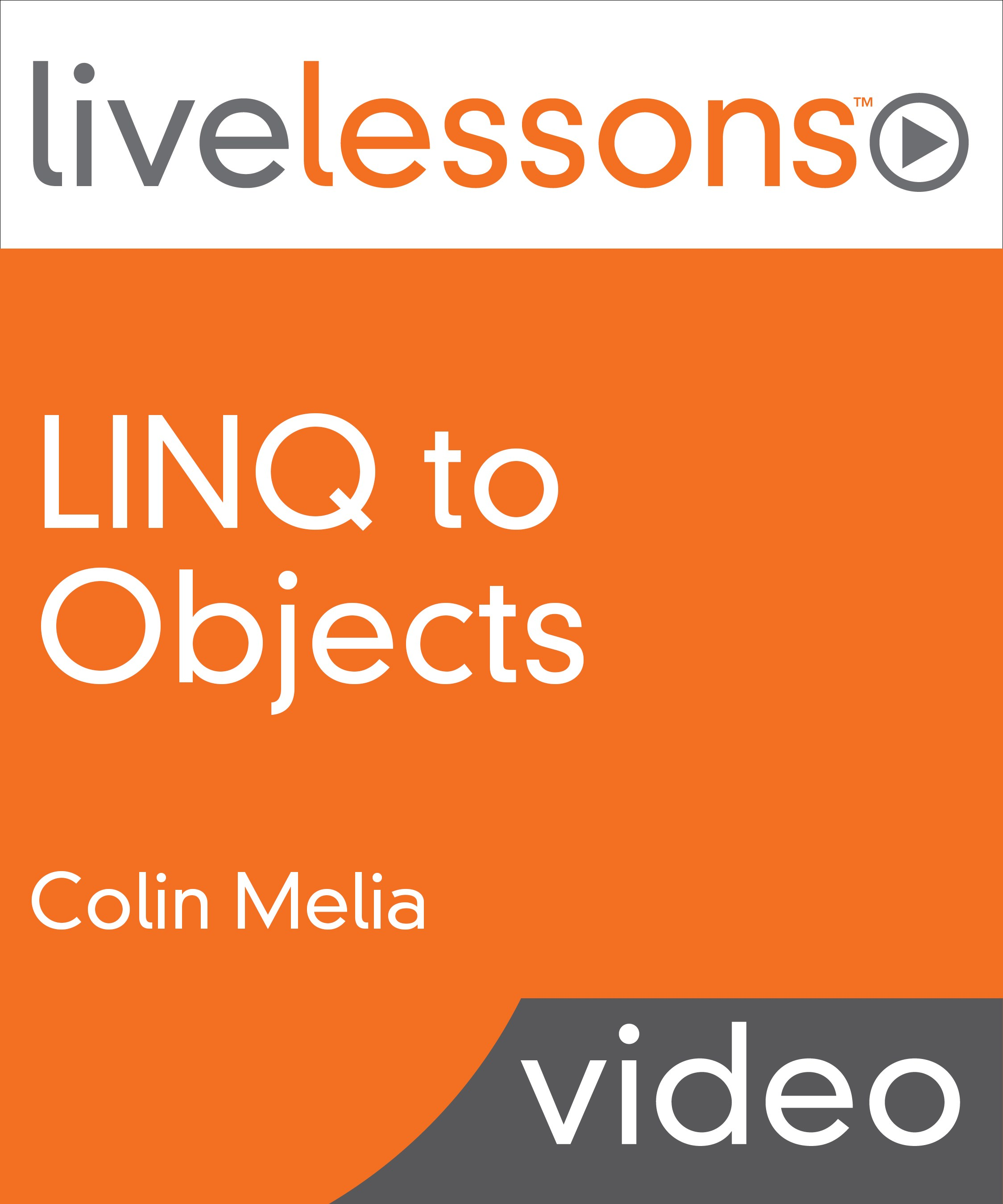 LINQ to Objects LiveLessons