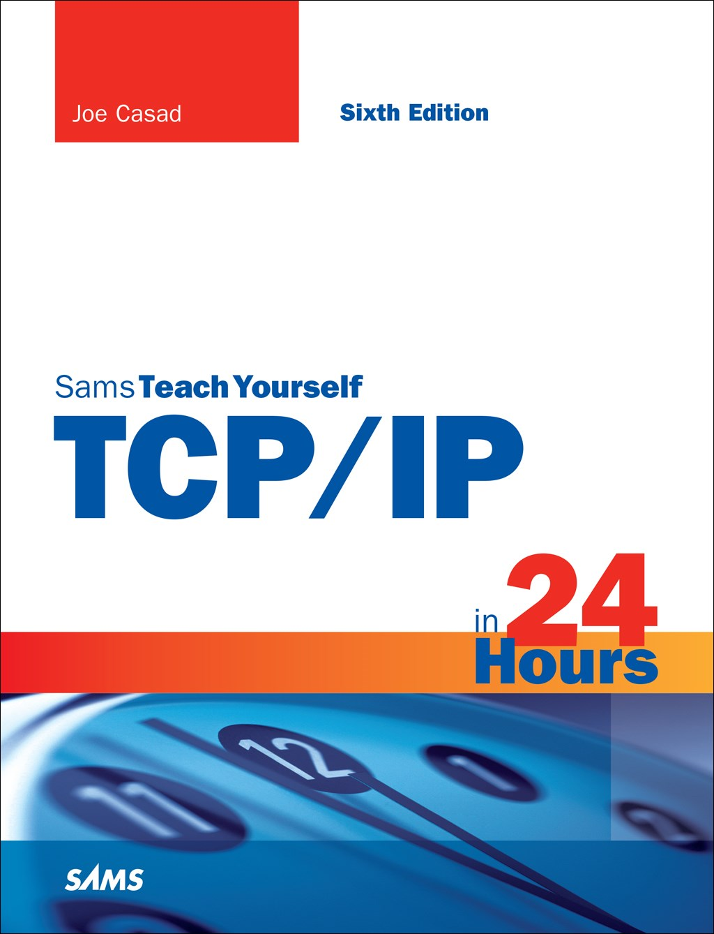 TCP/IP in 24 Hours, Sams Teach Yourself, 6th Edition