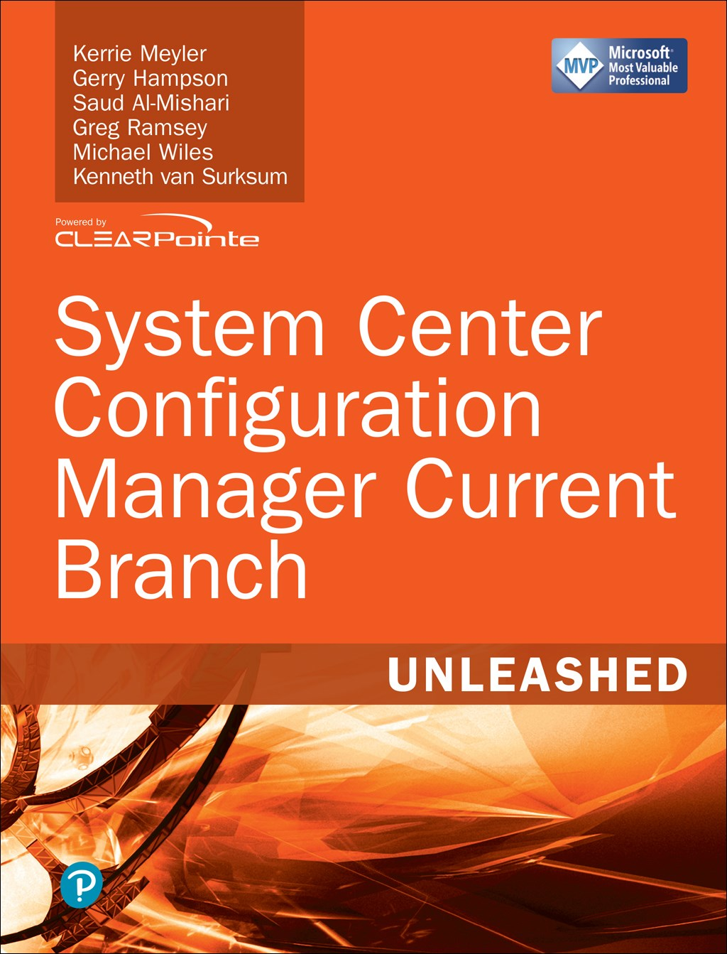 System Center Configuration Manager Current Branch Unleashed
