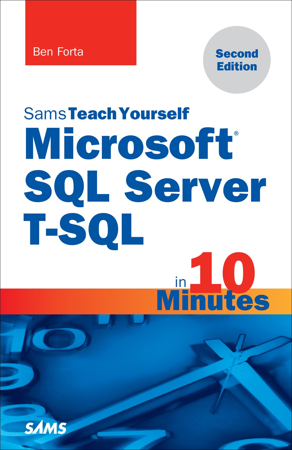 Microsoft SQL Server T-SQL in 10 Minutes, Sams Teach Yourself, 2nd Edition