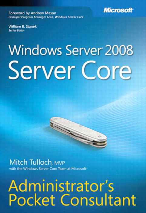 Windows Server 2008 Server Core Administrator's Pocket Consultant
