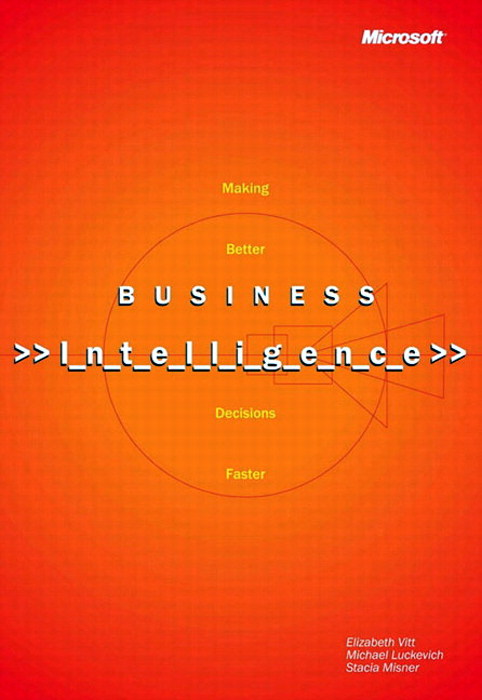 Business Intelligence, Reprint Edition
