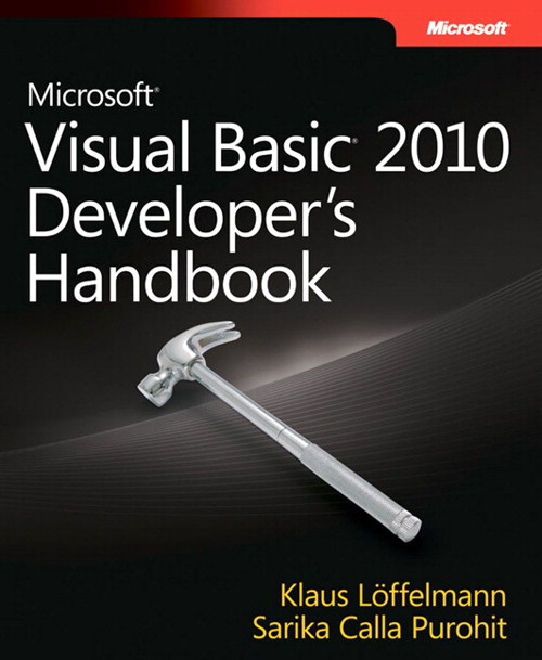 Microsoft Visual Basic 2010 Developer's Handbook