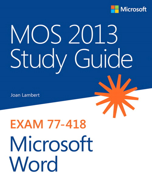 MOS 2013 Study Guide for Microsoft Word