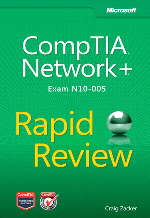 CompTIA Network+ Rapid Review (Exam N10-005)