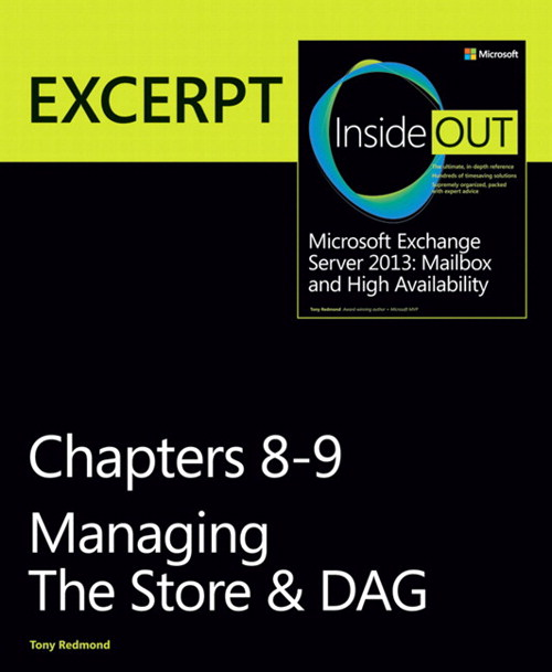 Managing the Store & DAG: EXCERPT from Microsoft Exchange Server 2013 Inside Out