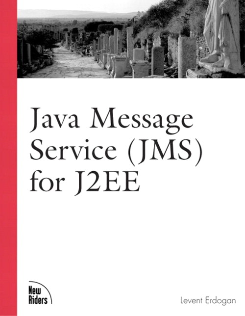 Java Message Service (JMS) for J2EE