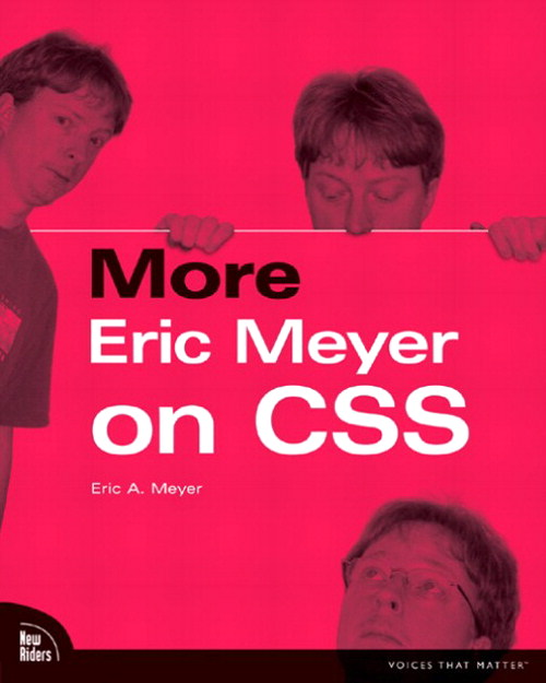 More Eric Meyer on CSS